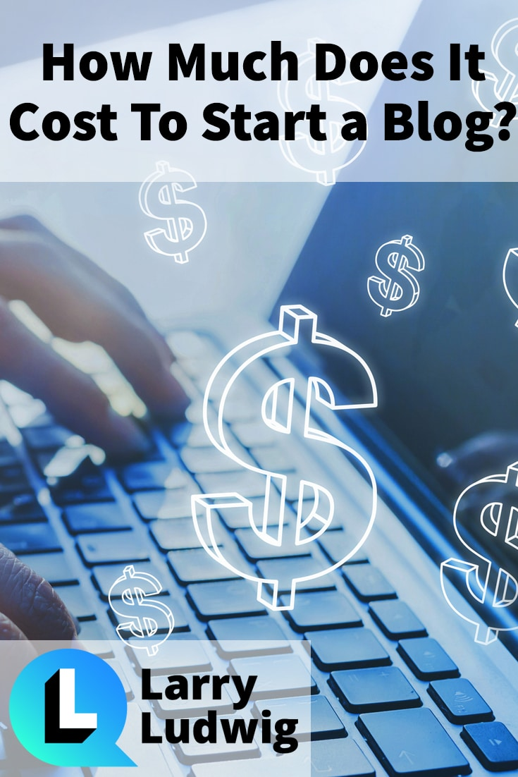 How Much Does It Cost To Start A Blog? Get The Real Expenses