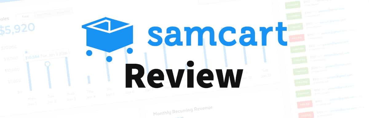 SamCart Review – Sell More Of Your Digital Products
