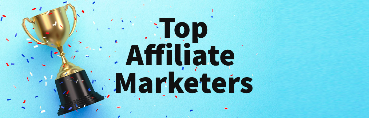 Top Affiliate Marketers